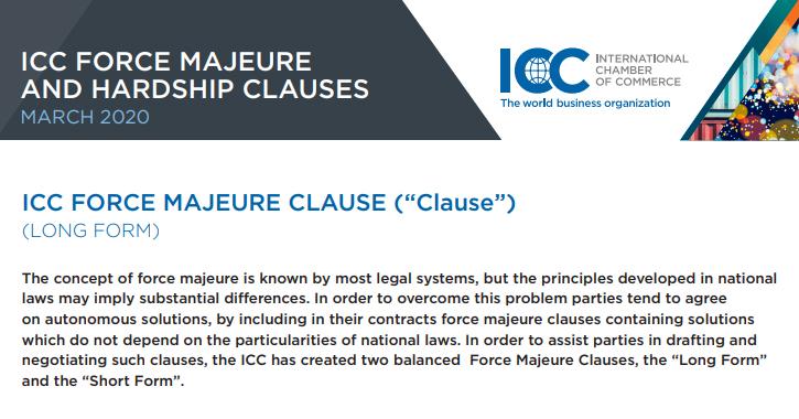 ICC, büyük ve küçük ölçekli işletmelere COVID-19 salgını gibi öngörülemeyen olaylara uygulanabilecek sözleşme hükümleri hazırlamalarında yardımcı olmak amacıyla Mücbir Sebep ve Aşırı İfa Güçlüğü maddelerini güncelledi.