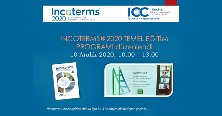 INCOTERMS® 2020 Temel Eğitim Programı, 10 Aralık 2020 tarihinde 10.00 – 13.00 saatleri arasında online olarak gerçekleştirildi.