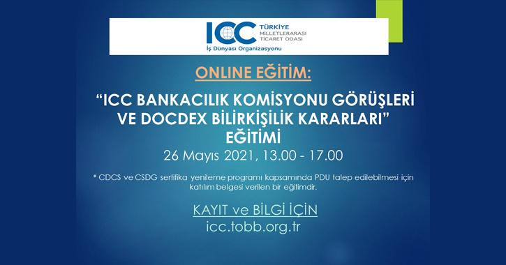 ICC Bankacılık  Komisyon Görüşleri ve DocDex Kararları eğitimi uluslararası ticarette yaygın olarak kullanılan Ticari Akreditif, Teminat Akreditifi (Stanby L/C) ve Garantilerle ile ilgilidir.