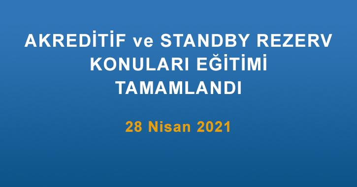 """ICC Türkiye Milli Komitesi Bankacılık Komisyonu tarafından 28 Nisan 2021 tarihinde 13.00-17.00 saatleri arasında Akreditif, Standby Ve Stanby Kuralları (ISP98)"""" başlıklı eğitim gerçekleştirilmiştir."""